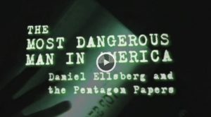 The Most Dangerous Man in America Video