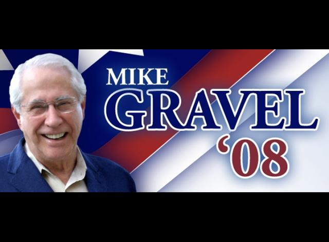 Mike Gravel '08 November 7th, 2007 by MikeGravelWins
